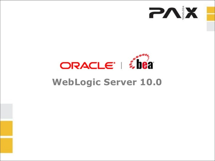 WebLogic Server 10.0
