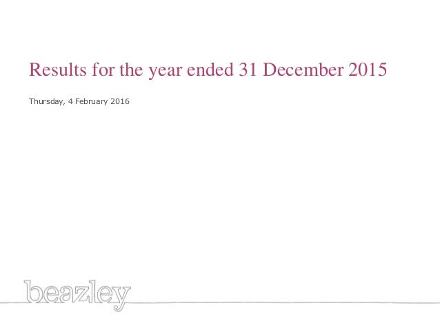 Generic title white Results for the year ended 31 December 2015 Thursday, 4 February 2016