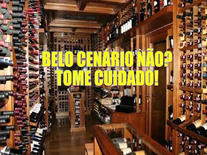 BELO CENÁRIO NÃO? TOME CUIDADO!