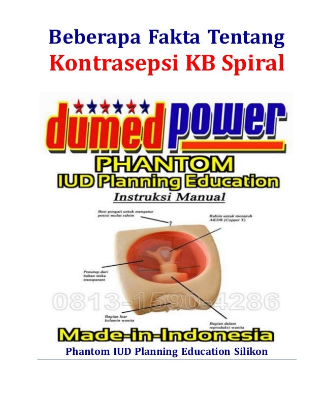 Beberapa Fakta Tentang  Kontrasepsi KB Spiral  Phantom IUD Planning Education Silikon