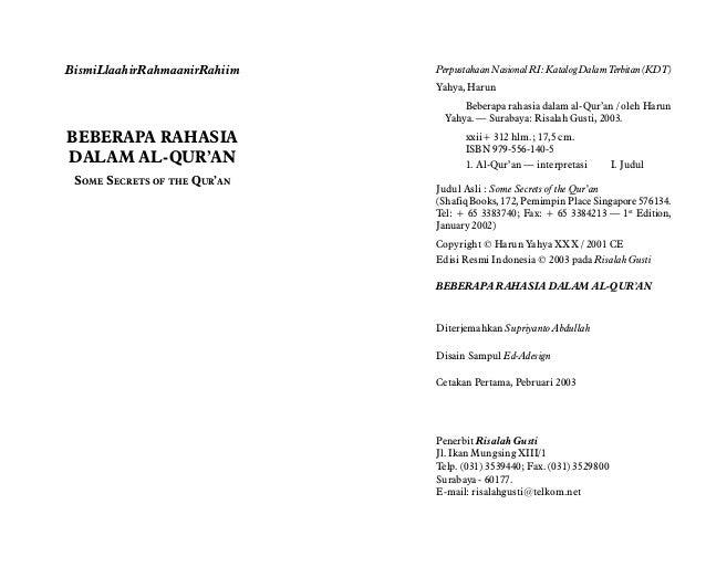 BismiLlaahirRahmaanirRahiim BEBERAPA RAHASIA DALAM AL-QUR'AN SOME SECRETS OF THE QUR'AN PerpustakaanNasionalRI:KatalogDala...