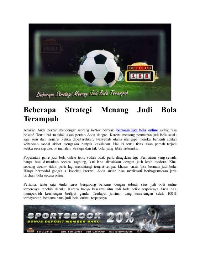 Beberapa Strategi Menang Judi Bola Terampuh