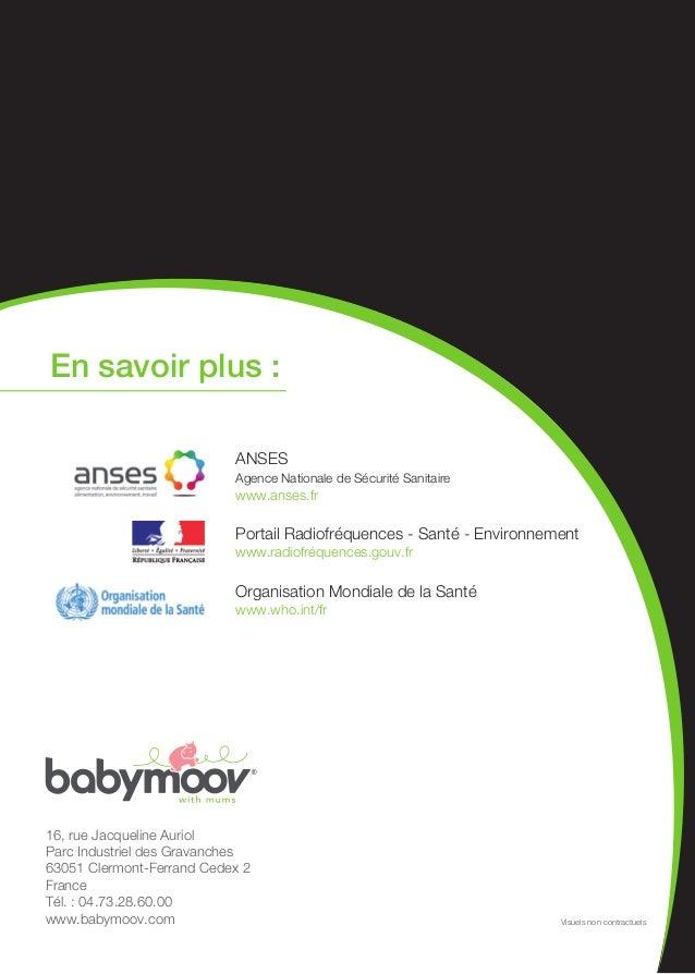 16, rue Jacqueline AuriolParc Industriel des Gravanches63051 Clermont-Ferrand Cedex 2FranceTél. : 04.73.28.60.00www.babymo...