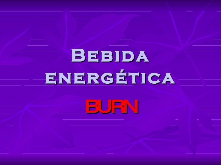 Bebida energética BURN