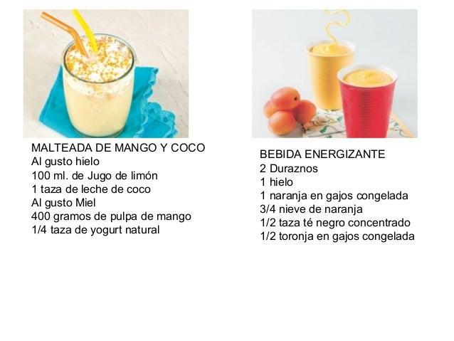 MALTEADA DE MANGO Y COCO                               BEBIDA ENERGIZANTEAl gusto hielo                               2 Du...