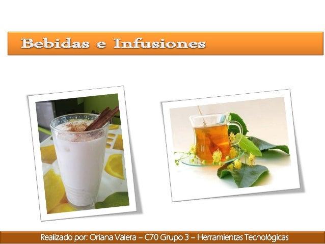 Son muy variadas según los ingredientes utilizados. Son populares las chichas (a base de arroz o maíz), loscaratos y jugos...