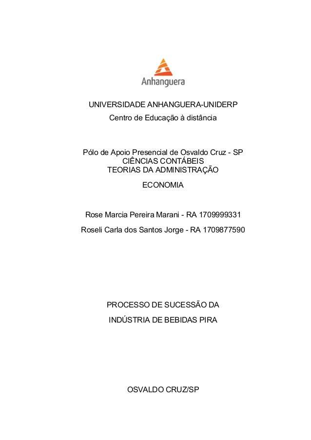 UNIVERSIDADE ANHANGUERA-UNIDERP Centro de Educação à distância Pólo de Apoio Presencial de Osvaldo Cruz - SP CIÊNCIAS CONT...