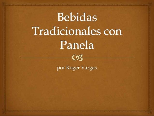 por Roger Vargas