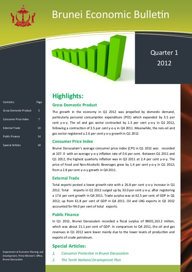 Brunei Economic Bulletin Quarter 1 2012  Highlights: Contents:  Page  Gross Domestic Product  2  Consumer Price Index  7  ...