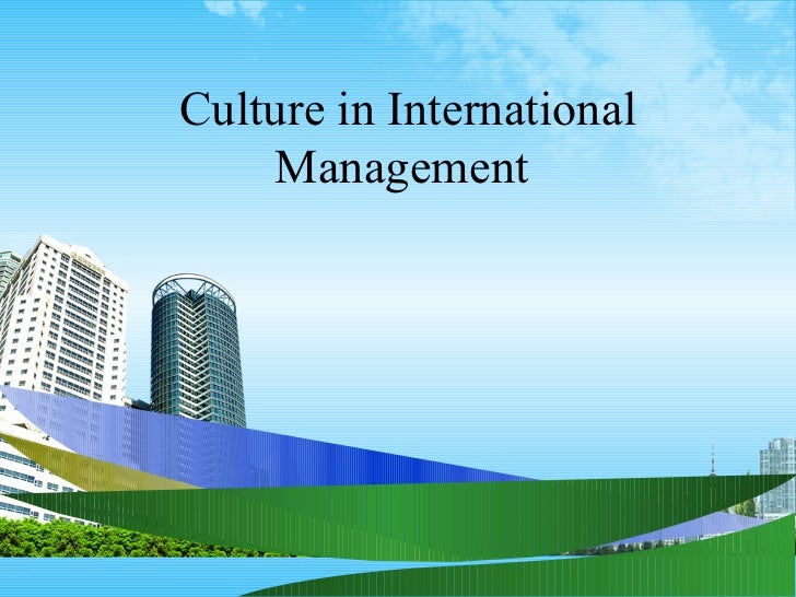 Culture in International Management