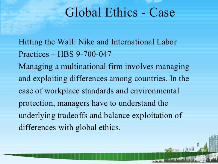 Hitting the Wall: Nike and International Labor Practices Harvard Case Solution & Analysis