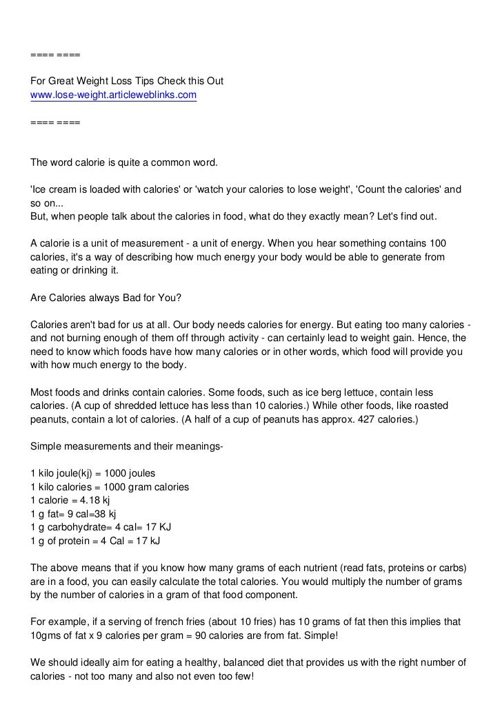 ==== ====For Great Weight Loss Tips Check this Outwww.lose-weight.articleweblinks.com==== ====The word calorie is quite a ...