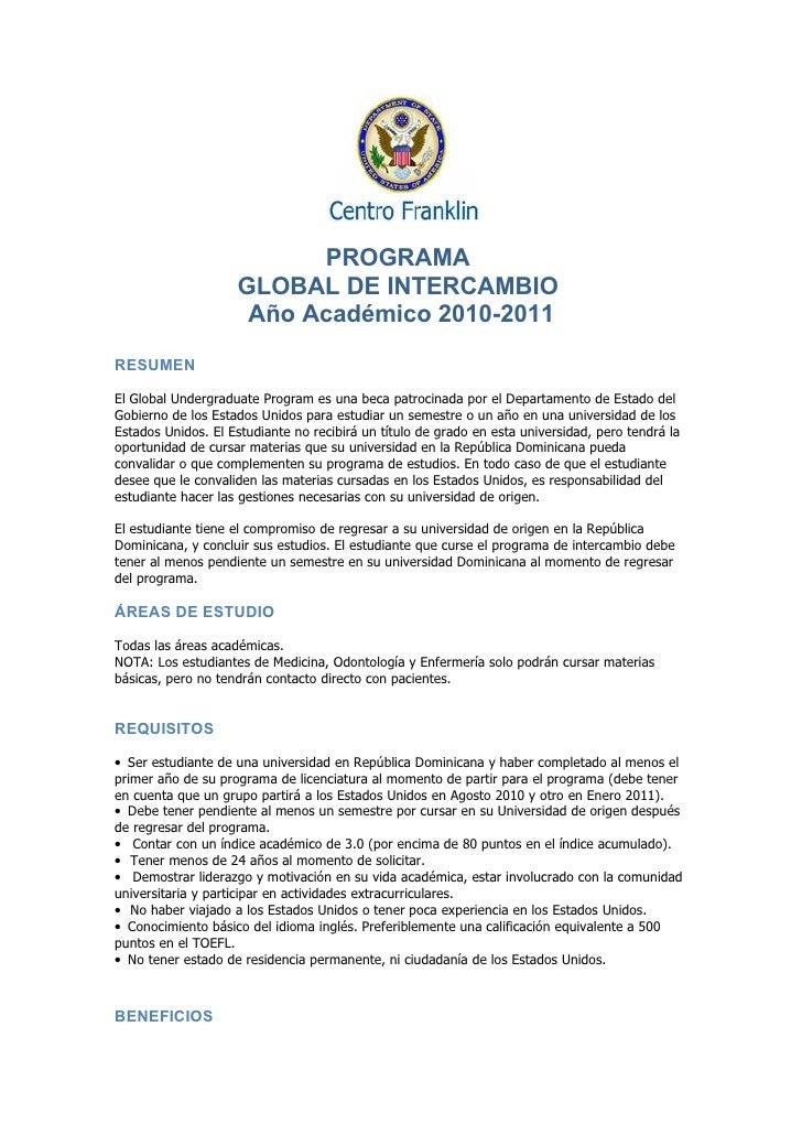 PROGRAMA                     GLOBAL DE INTERCAMBIO                      Año Académico 2010-2011 RESUMEN  El Global Undergr...