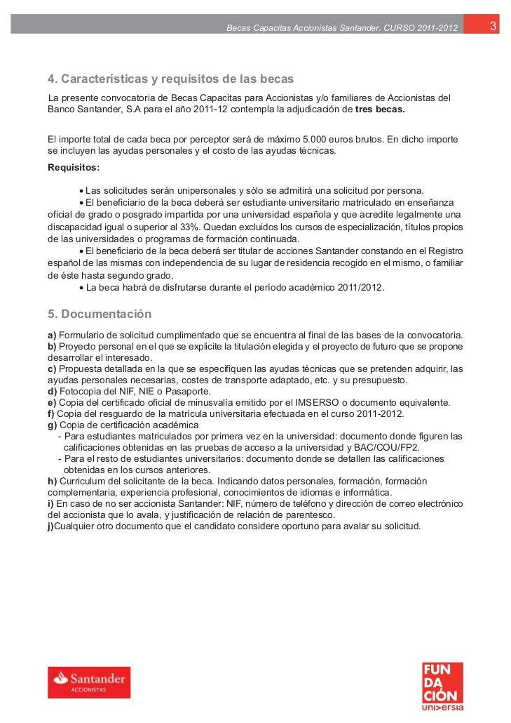 Fundación Universia y Relación con Accionistas Santander presentan la V Convocatoria de Becas Capacitas Slide 3