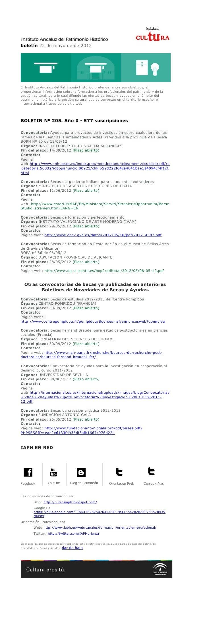 boletín 22 de mayo de de 2012El Instituto Andaluz del Patrimonio Histórico pretende, entre sus objetivos, elproporcionar i...