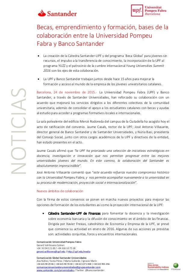 Comunicación Universidad Pompeu Fabra Gerard Vall-llovera Calmet +34 93 542 21 00 / +34 616 10 75 18 gerard.vallllovera@up...
