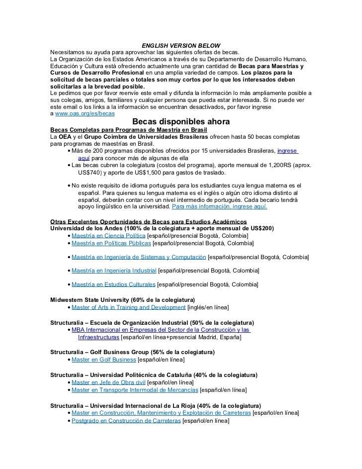 ENGLISH VERSION BELOWNecesitamos su ayuda para aprovechar las siguientes ofertas de becas.La Organización de los Estados A...