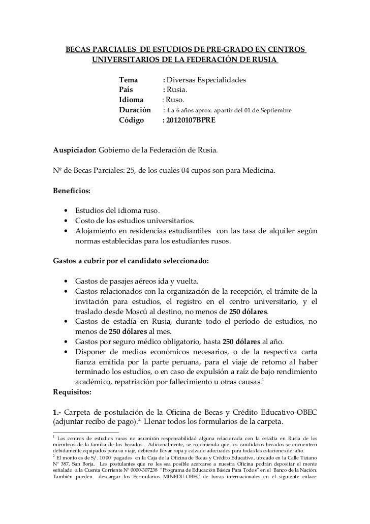 BECAS PARCIALES DE ESTUDIOS DE PRE-GRADO EN CENTROS           UNIVERSITARIOS DE LA FEDERACIÓN DE RUSIA                    ...