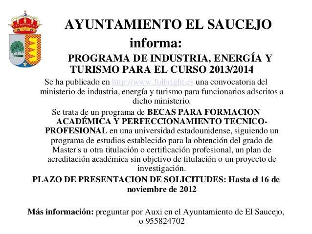 AYUNTAMIENTO EL SAUCEJO                informa:           PROGRAMA DE INDUSTRIA, ENERGÍA Y           TURISMO PARA EL CURSO...