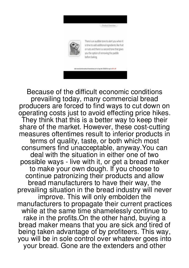 Because of the difficult economic conditions     prevailing today, many commercial breadproducers are forced to find ways ...