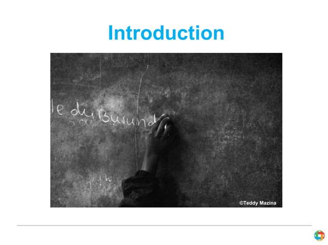 Introduction  ©Teddy Mazina