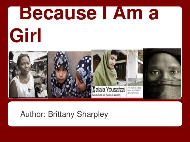 Because I Am aGirl Author: Brittany Sharpley