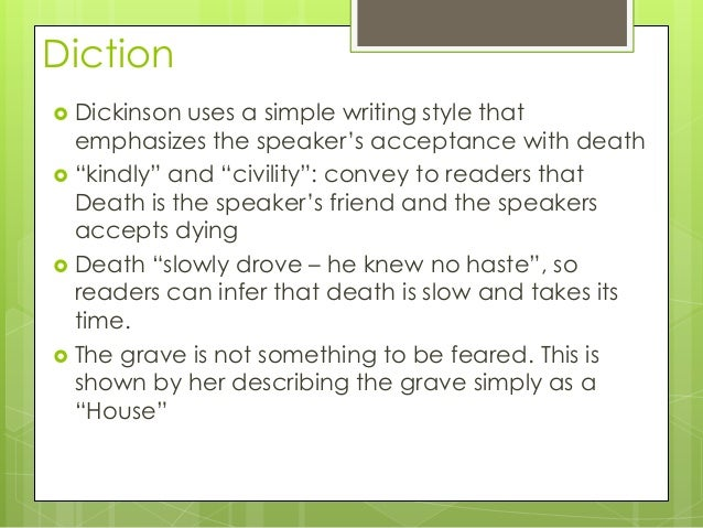 analysis dickinson s because i could not Objective: swbat interpret emily dickinson's use of figures of speech in context and analyze their impact on meaning and tone in because i could not stop for death--.