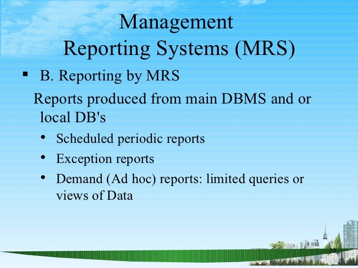 Management reporting systems mrs