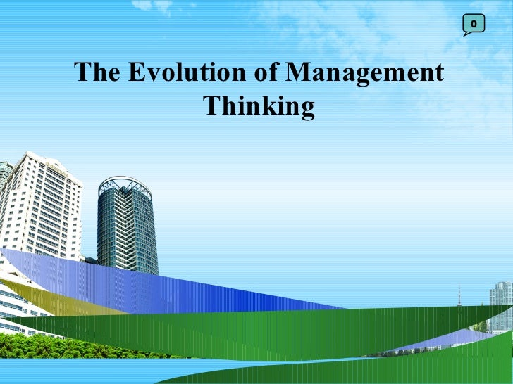 The Evolution of Management Thinking 0