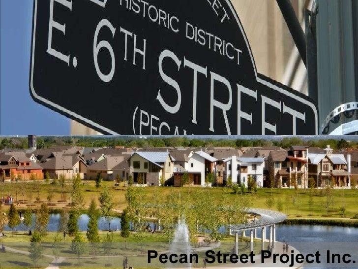 Pecan Street Project Inc.
