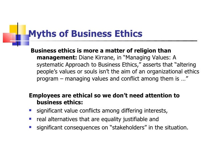 business ethics is more a matter of religion than management The international business ethics institute is their codes on each of the following topics in more than 500 pages of informative labor and management.