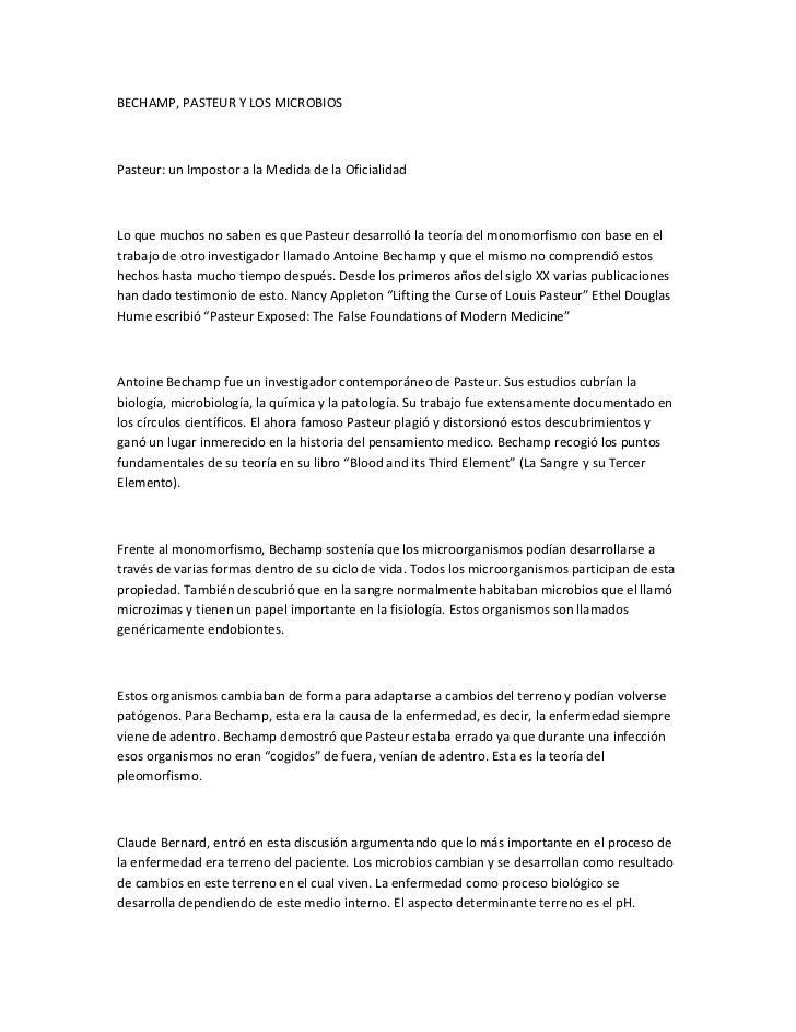 BECHAMP, PASTEUR Y LOS MICROBIOSPasteur: un Impostor a la Medida de la OficialidadLo que muchos no saben es que Pasteur de...