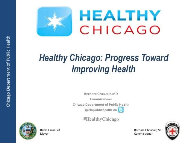 Chicago Department of Public Health                                      Healthy Chicago: Progress Toward                 ...