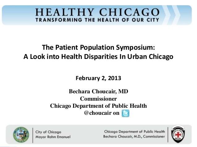 Chicago Department of Public Health                                           The Patient Population Symposium:           ...