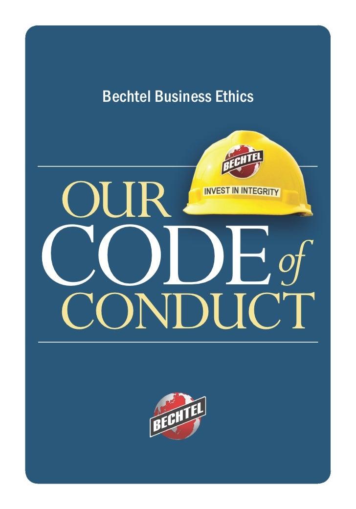 Bechtel Business EthicsOURCODECONDUCT                           of