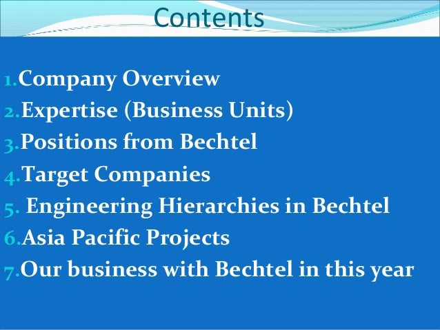 Company Overview Bechtel is global leader in the construction, oil, gas, power, chemicals, mining & metal sector for more...