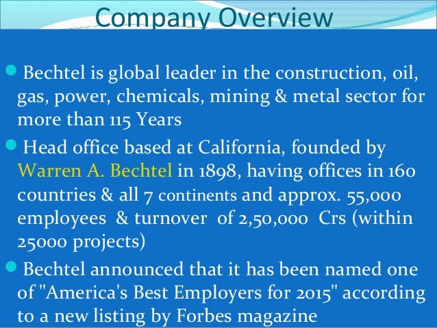 Bechtel's Expertise 1. Oil, Gas & Chemicals: Liquefied natural gas, offshore /onshore oil and gas, petrochemicals, pipelin...