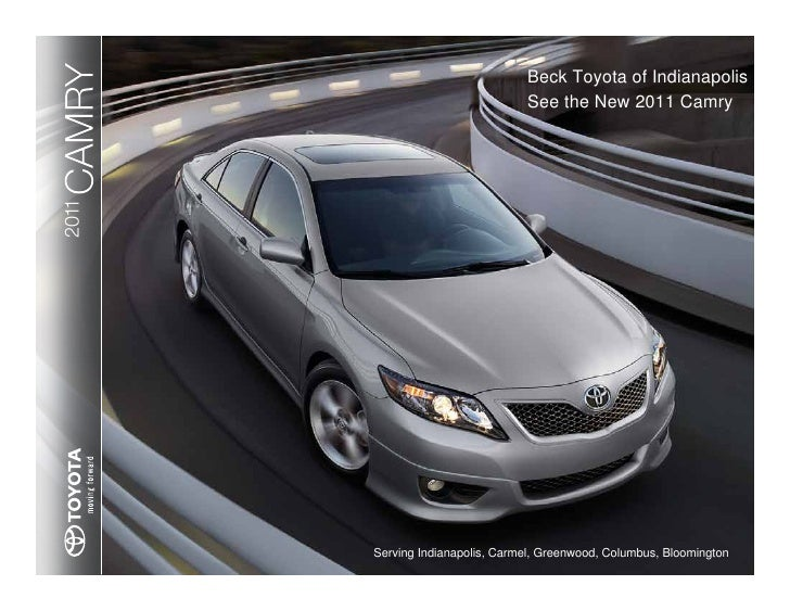 CAMRY 2011                              Beck Toyota of Indianapolis                                   See the New 2011 Cam...
