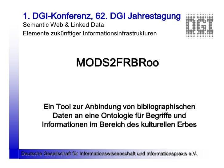 1. DGI-Konferenz, 62. DGI Jahrestagung Semantic Web & Linked Data Elemente zukünftiger Informationsinfrastrukturen        ...