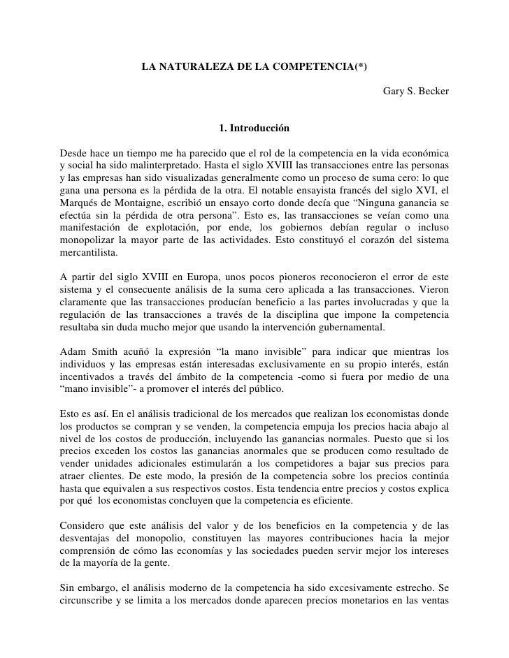 LA NATURALEZA DE LA COMPETENCIA(*)                                                                           Gary S. Becke...