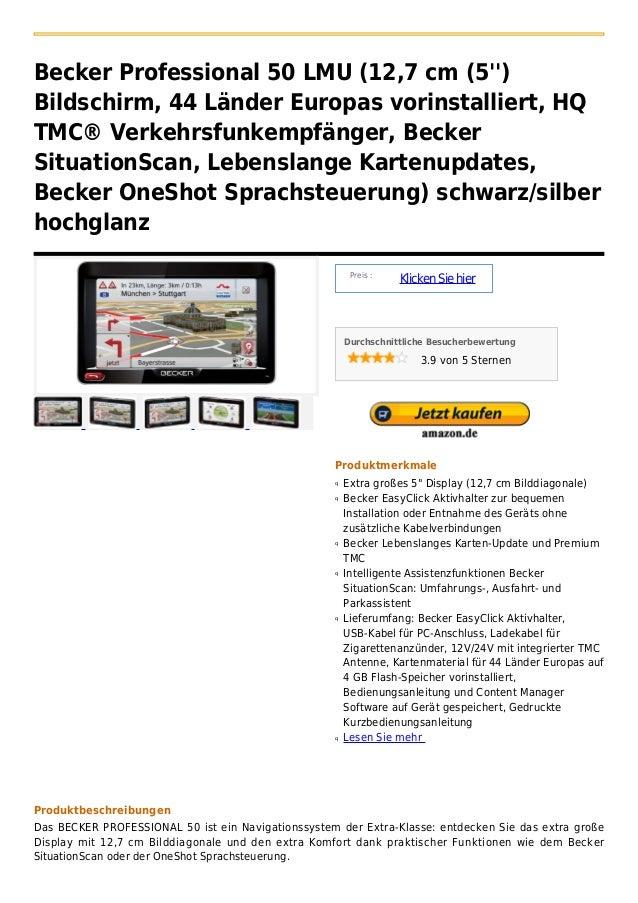 Becker Professional 50 LMU (12,7 cm (5)Bildschirm, 44 Länder Europas vorinstalliert, HQTMC® Verkehrsfunkempfänger, BeckerS...