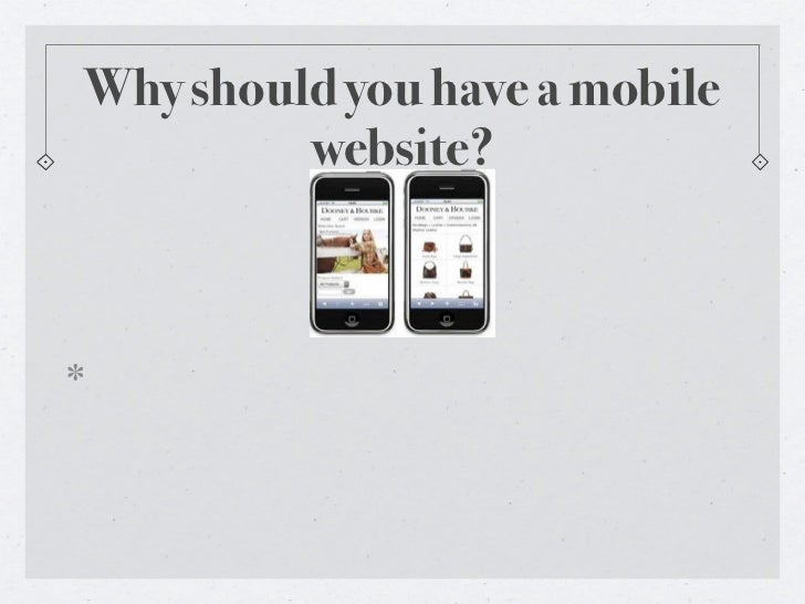Why should you have a mobile         website?