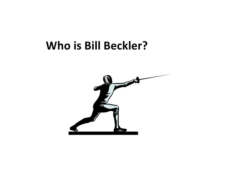 Who is Bill Beckler?