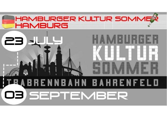 HAMBURG HAMBURGER KULTUR SOMMER 23 03 JULY SEPTEMBER