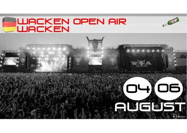 WACKEN OPEN AIR WACKEN 04 06 august