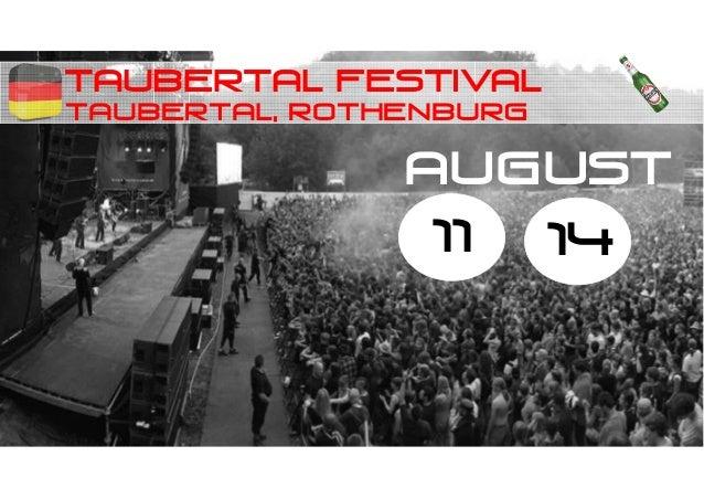 Taubertal FESTIVAL Taubertal, rothenburg 11 14 august