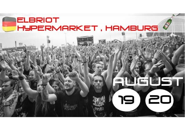elbriot Hypermarket , hamburg 19 20 AUGUST