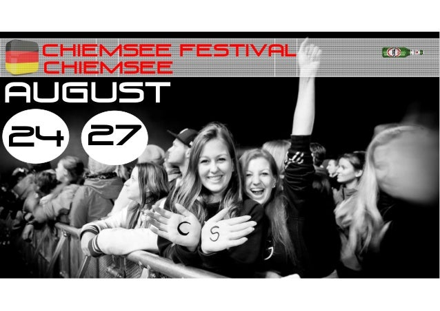 Chiemsee festival 24 27 AUGUST CHIEMSEE