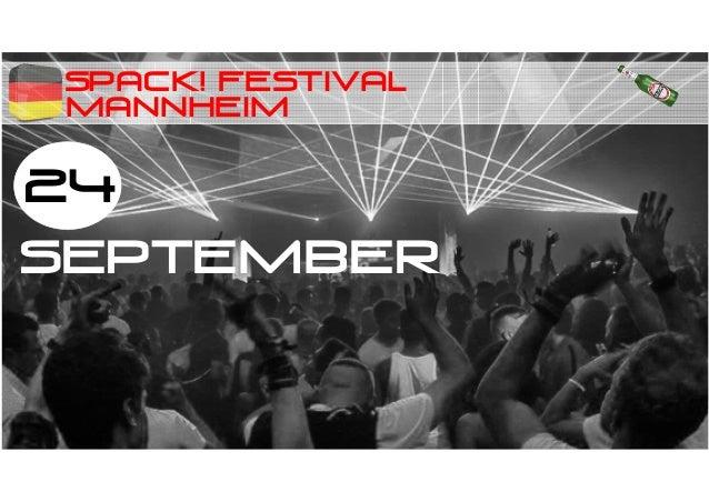 SPACK! festival 24 SEPTEMBER MANNHEIM