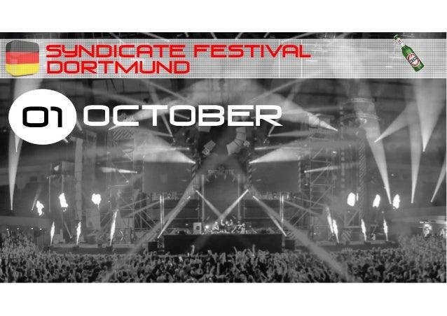 SYNDICATE FESTIVAL 01 OCTOBER DORTMUND